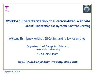 Workload Characterization of a Personalized Web Site    And Its Implication for Dynamic Content Caching
