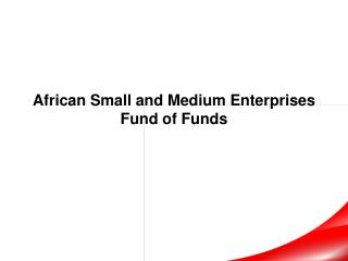 African Small and Medium Enterprises  Fund of Funds