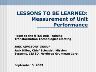LESSONS TO BE LEARNED:  Measurement of Unit Performance