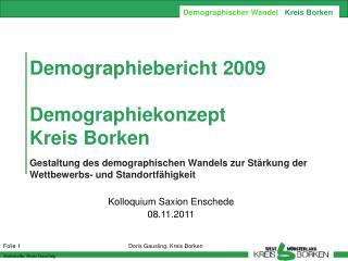 Demographiebericht 2009  Demographiekonzept  Kreis Borken  Gestaltung des demographischen Wandels zur St rkung der Wettb