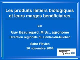 Les produits laitiers biologiques et leurs marges b n ficiaires