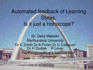 Automated feedback of Learning Styles.