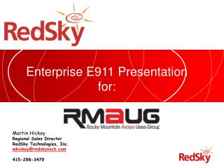 Enterprise E911 Presentation for: