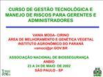 CURSO DE GEST O TECNOL GICA E MANEJO DE RISCOS PARA GERENTES E ADMINISTRADORES