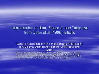 Interpretation of data, Figure 2, and Table two from Dean et al 1996 article.
