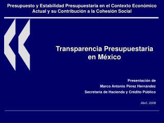 Transparencia Presupuestaria en M xico