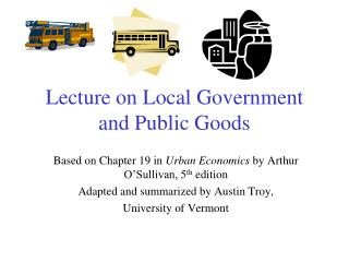 Lecture on Local Government and Public Goods
