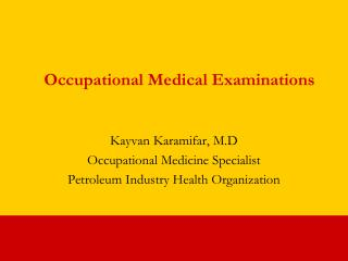 Occupational Medical Examinations