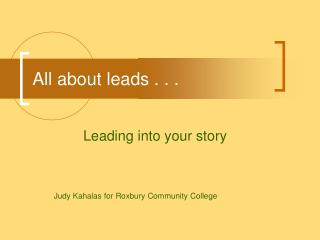 All about leads . . .