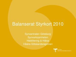 Balanserat Styrkort 2010
