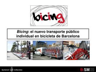 Bicing: el nuevo transporte p blico individual en bicicleta de Barcelona