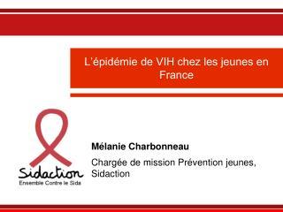 L  pid mie de VIH chez les jeunes en France
