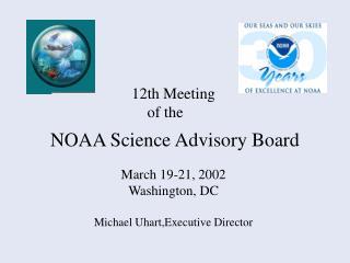 March 19-21, 2002 Washington, DC  Michael Uhart,Executive Director