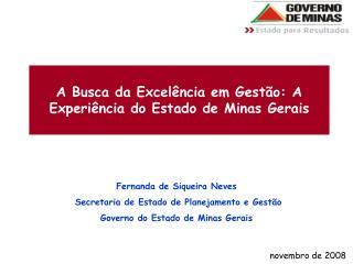A Busca da Excel ncia em Gest o: A Experi ncia do Estado de Minas Gerais