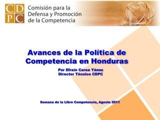 Avances de la Pol tica de Competencia en Honduras