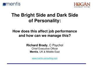 The Bright Side and Dark Side of Personality:   How does this affect job performance and how can we manage this   Richar