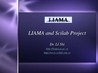 LIAMA and Scilab Project