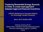 Fostering Renewable Energy Sources in Chile: A cross-road approach between legal and financial incentives