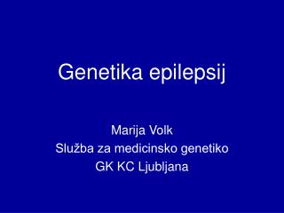 Genetika epilepsij