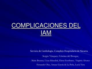 COMPLICACIONES DEL IAM
