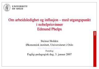 Om arbeidsledighet og inflasjon   med utgangspunkt i nobelprisvinner  Edmund Phelps