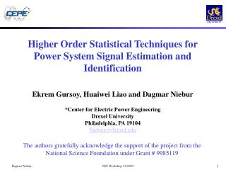 Higher Order Statistical Techniques for Power System Signal Estimation and Identification