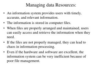 Managing data Resources: