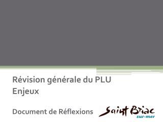R vision g n rale du PLU Enjeux  Document de R flexions