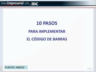 10 PASOS PARA IMPLEMENTAR EL C DIGO DE BARRAS