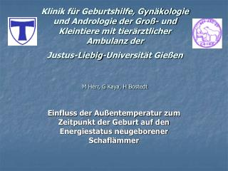 Klinik f r Geburtshilfe, Gyn kologie und Andrologie der Gro - und Kleintiere mit tier rztlicher Ambulanz der  Justus-Lie