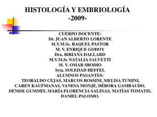 HISTOLOG A Y EMBRIOLOG A -2009-
