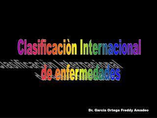 Clasificaci n Internacional  de enfermedades