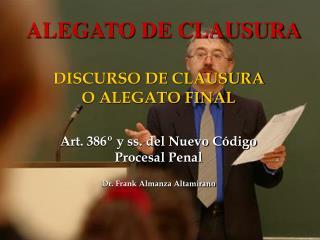 ALEGATO DE CLAUSURA