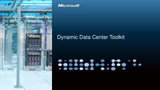 Dynamic Data Center Toolkit