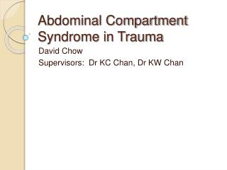 Abdominal Compartment Syndrome in Trauma