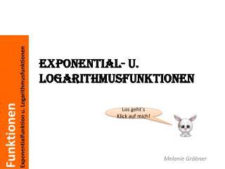 Exponential- u. Logarithmusfunktionen