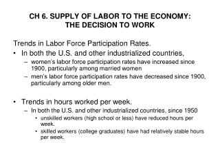 CH 6. SUPPLY OF LABOR TO THE ECONOMY:  THE DECISION TO WORK