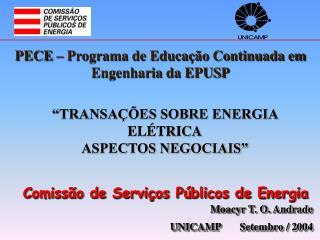 Comiss o de Servi os P blicos de Energia Moacyr T. O. Andrade UNICAMP       Setembro