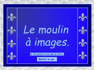 Le moulin    images.