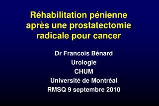 R habilitation p nienne apr s une prostatectomie radicale pour cancer