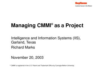 Managing CMMI  as a Project