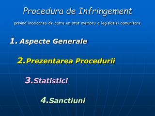 Procedura de Infringement privind incalcarea de catre un stat membru a legislatiei comunitare