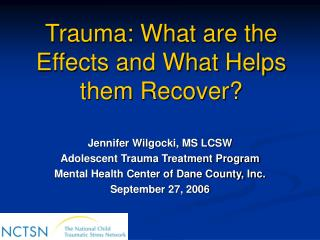 Trauma: What are the Effects and What Helps them Recover