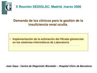 X Reuni n SEDIGLAC. Madrid, marzo 2006