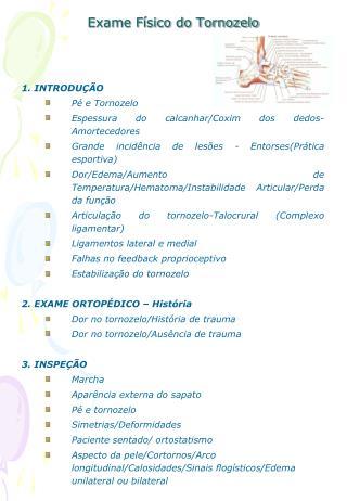 Exame F sico do Tornozelo