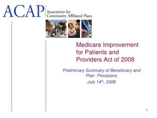 Medicare Improvement for Patients and Providers Act of 2008