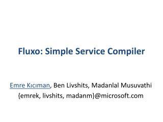 Fluxo: Simple Service Compiler