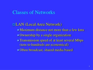 Classes of Networks
