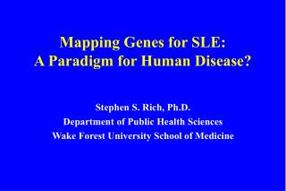 Mapping Genes for SLE: A Paradigm for Human Disease