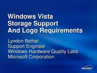 Windows Vista Storage Support And Logo Requirements